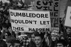 Dumbledore wouldn't let this happen