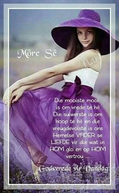 Good Morning Good Night, Good Morning Wishes, Day Wishes, Good Morning Quotes, Lekker Dag, Afrikaanse Quotes, Goeie Nag, Goeie More, Special Quotes