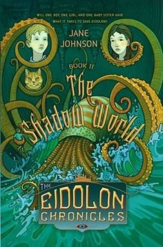 """The Shadow World"" by Jane Johnson...2006...book #2 of the Eidolon Chronicles...illustration by Adam Stower"