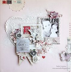 No one ... * Scraps Of Elegance February Kit* - created by Nadia Cannizzo with our Lovesong kit