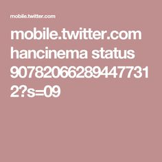 mobile.twitter.com hancinema status 907820662894477312?s=09