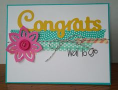 Congrats with Washi Tape and CTMH Artiste die-cuts