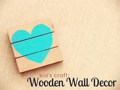 A Creative Cookie: Kids craft: Wooden wall decor