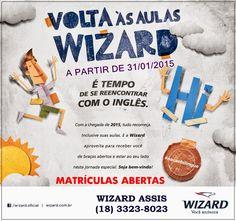 WIZARD ASSIS - Escola de Idiomas: VOLTA AS AULAS 2015.