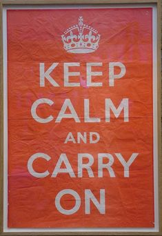 Original copy of the Keep Calm And Carry On poster, in Barter Books, Alnwick, Northumberland Fasting Ramadan, Keep Clam, Ww2 Posters, Serenity Prayer, Relationship Advice, Live For Yourself, Inspire Me, Carry On, Keep Calm