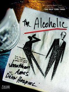 The Alcoholic by Jonathan Ames. $10.47. Author: Jonathan Ames. Publisher: Vertigo (September 22, 2009). Save 30% Off!