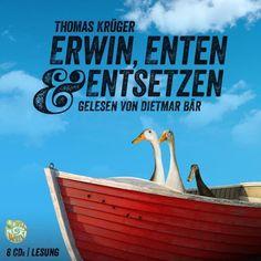 Erwin, Enten & Entsetzen - Thomas Krüger