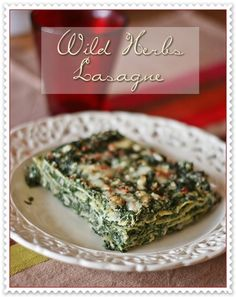 Wild herbs lasagne (nettles, dendelions greenss, hops sprout and bladder campion shoots)