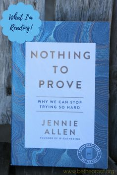 Nothing to Prove is Jennie Allen's newest book. And it's the first book of hers that I've read. I have a few others, but they're still on the To Be Read list. I think to some degree, we all feel the need to measure up. Like we can't quite ever be enough. And that we're ... [Read more...]