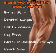 6 leg workouts for mass gain