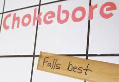 Chokebore