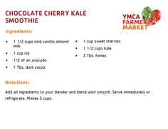 Chocolate Cherry Kale Smoothie - YMCA Farmers Market 2014
