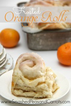 A recipe for how to make the most amazing Frosted Orange Rolls