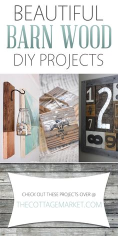 Beautiful Barn Wood DIY Projects - The Cottage Market
