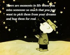 There are moments in life when you miss someone so much   SayingImages.com