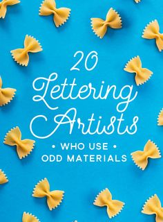 20 Lettering Artists Who Use Odd Materials: Throughout this article, I'll share 20 examples of lettering artists that are pushing the boundaries of the craft and thinking entirely out of the box. - (to INSPIRE my future projects. Cake Lettering, Lettering Design, Pretty Fonts, Flower Letters, Letter Example, Letter Balloons, Creating A Blog, Painted Signs, How To Draw Hands