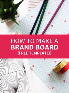 How to Make a Brand Board (with free Template download) - arguably one of the most important things to do for your blog to ensure you present a consistent brand to market   | ce petit cochon | social media | tips and tricks | brand