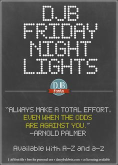 DJB Friday Night Lights Font - A marquee font great for theater productions, displays and sports themed materials. Free for personal use & commercial licensing available at darcybaldwin.com