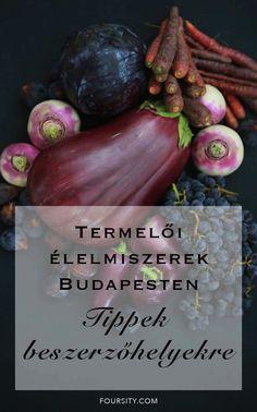 Termelői élemiszerek Budapesten | foursity Cooking Games, Budapest, Eggplant, Vegetables, Food, Essen, Eggplants, Vegetable Recipes, Meals