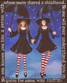 Sisters - Practical Magic - by Carolee Clark of King of Mice Studios