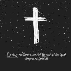 Tu #cruz me llama a #confiar #tuamor es sin igual #siempre me saciarás