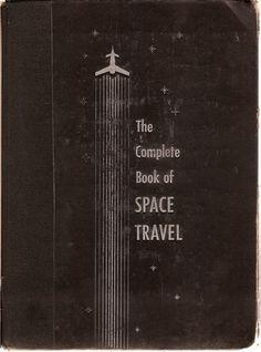 """""""The Complete Book of Space Travel"""" von Albro Gaul (1956); Umschlaggestaltung von Virgil Finlay (1914~1971)."""