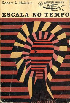 Colecção Argonauta: nº 111 - Escala no Tempo - Lima de Freitas