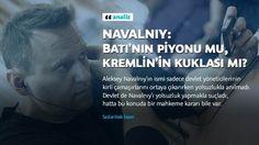 RUSYA DOSYASI /// SASLANBEK İSAEV : Navalnıy : Batı'nın piyonu mu, Kremlin'in kuklası mı ?