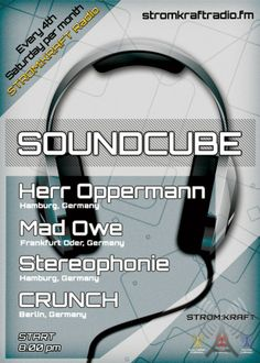 Saturday 28th Jun. 8.00pm (CET) – STROM:KRAFT SOUNDCUBE exclusive Radio Show presents Herr Oppermann – Mad Owe – Stereophonie – CRUNCH