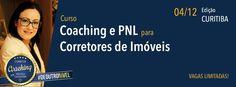 O Curso Coaching e PNL para Corretor de Imóveis chega a Curitiba.Trata-se de um treinamento elaborado especialmente para corretores de   imóveis, com m...