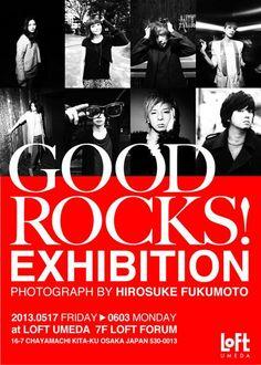 [Champagne]川上洋平2013/4/26 写真展「GOOD ROCKS! EXHIBITION」は5月17日〜6月3日まで梅田ロフト7階にて開催!アーティスト(50組以上!)の迫力のあるパネルを是非見て下さい!入場は無料です!第一弾のフライヤーです! Osaka Japan, Best Rock, Loft, Movie Posters, Twitter, Film Poster, Lofts, Billboard, Film Posters