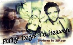 Fifty Days to Heaven by RRose ~ https://www.fanfiction.net/s/10717411/1/Fifty-Days-to-Heaven ~ When Edward Cullen's soul separates from his body after a car accident, he realizes it's going to take a lot more than jumping back into it to get his life back. Fifty days should be plenty of time to find three tears of pure love, right? Based on 49 Days and Pure Love. Rated: Fiction M - English - Romance/Supernatural - [Edward, Bella] Jasper - Chapters: 38 - Status: Complete