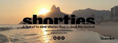 You know those short videos you take on vacation and post to Instagram? Consider entering them in our first-ever Traveler Shorties Film Festival.