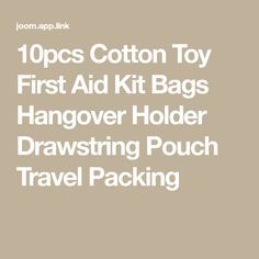 10pcs Cotton Toy First Aid Kit Bags Hangover  Holder Drawstring Pouch Travel Packing