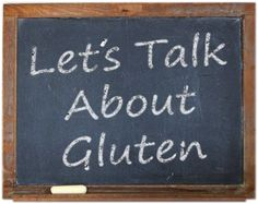 New Article: Let's Talk About Gluten