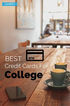 credit cards for college graduates with no credit