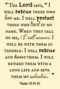 Psalms 91:14-16