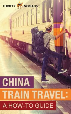 China Train Travel: A How-To Guide - Thrifty Nomads