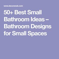 Best Small Bathroom Ideas – Bathroom Designs for Small Spaces Bathroom Design Small, Bathroom Designs, Bathroom Ideas, Small Spaces, 50th, Things To Come, Make It Yourself, Decor, Thoughts