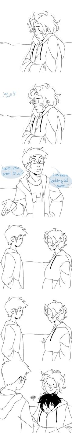 thesquirrelisonfire: It's winter in CHB and Will is wearing a really oversized sweater because Apollo kids are sensitive to lack of sun and then Percy or Jason come around and ask him if he's seen Nico and suddenly his sweater starts wiggling and Nico's head pops from the collar and he's like sup | art by indigonite| will, just don't get a boner
