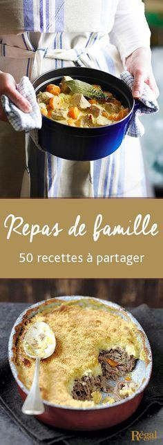 50 recettes pour un repas en famille très gourmand ! Cocottes, mijotés, gratins, ragoûts, c'est un régal !