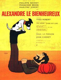 Alexandre le bienheureux est un film français réalisé par Yves Robert et sorti en 1968.   Wikipédia / google.ca