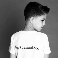 boys dance too & sometimes, if you're really lucky, they grow up into men who teach others to dance! I'm one of the lucky moms...