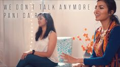 Charlie Puth - We Don't Talk Anymore | Pani Da Rang (Vidya Vox Mashup Co...