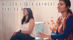 Charlie Puth - We Don't Talk Anymore | Pani Da Rang (Vidya Vox Mashup Co...