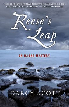 "The best male protagonist to come along since Lee Child's Jack Reacher!""--Cruising World Magazine Reese's Leap—An Island Mystery (Island Mystery Series, #2)"
