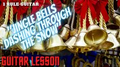 """Jingle Bells/Dashing Through the Snow"" Christmas Guitar Lesson"