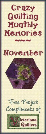 Free Monthly Crazy Quilting Pattern from Victoriana Quilt Designs