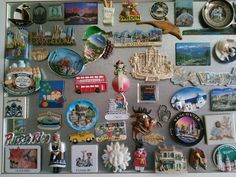 I have a magnet from every State and every country I have been to.