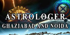 Best Astrologer in India Famous Astrologer in India: Best Astrologer in Noida…